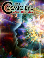 The Cosmic Eye - Mack Reynolds