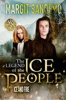 The Ice People 28: Ice and Fire - Margit Sandemo