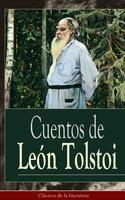 Cuentos De León Tolstoi - León Tolstoi