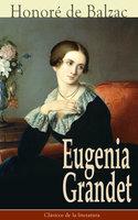 Eugenia Grandet - Honoré de Balzac