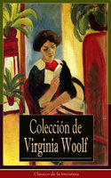 Colección de Virginia Woolf - Virginia Woolf