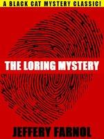 The Loring Mystery - Jeffery Farnol