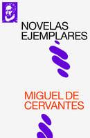 Novelas Ejemplares - Miguel De Cervantes