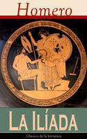 La Iliada - Homero