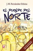 El duende del Norte - J. M. Fernández Urbina