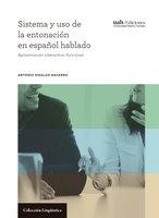 Sistema y uso de la entonación en español hablado - Antonio Hidalgo