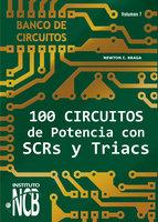 100 Circuitos de Potencia con SCRs y Triacs - Newton C. Braga