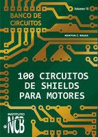 100 Circuitos de Shields para Motores - Newton C. Braga
