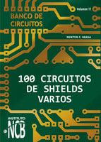 100 Circuitos de Shields Varios - Newton C. Braga