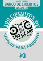 100 circuitos de shields para arduino (español) - Newton C. Braga