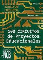 100 Circuitos de Proyectos Educacionales - Newton C. Braga
