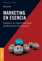 Marketing en esencia - Ada Leyva