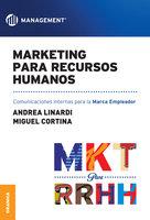 Marketing para Recursos Humanos - Andrea Linardi, Miguel Cortina