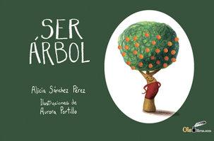 Ser árbol - Alicia Sánchez