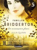 Familjen Bridgerton. Ett minnesvärt frieri - Julia Quinn