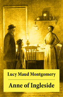 Anne of Ingleside: Anne Shirley Series - Lucy Maud Montgomery