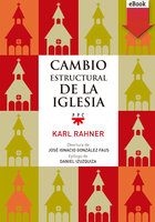Cambio estructural de la iglesia - Karl Rahner