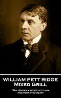 Mixed Grill - William Pett Ridge