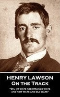 On the Track - Henry Lawson
