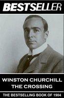 The Crossing - Winston Churchill