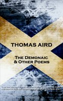 The Demonaic & Other Poems - Thomas Aird