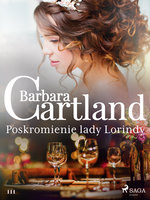 Poskromienie lady Lorindy - Ponadczasowe historie miłosne Barbary Cartland - Barbara Cartland