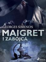 Maigret i zabójca - Georges Simenon
