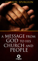 A Message From God to His Church and People - C.H. Spurgeon