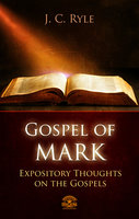 Bible Commentary – The Gospel of Mark - J.C. Ryle