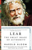 Lear: The Great Image of Authority - Harold Bloom