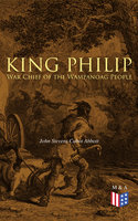 King Philip: War Chief of the Wampanoag People - John Stevens Cabot Abbott