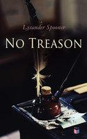 No Treason - Lysander Spooner