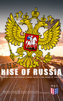 The Rise of Russia - The Turning Point for Russian Foreign Policy - Strategic Studies Institute, Federal Bureau of Investigation, Department of Homeland Security, Keir Giles, R. Evan Ellis