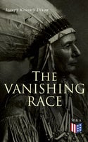The Vanishing Race - Joseph Kossuth Dixon