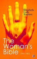 The Woman's Bible (Vol. 1&2) - Elizabeth Cady Stanton