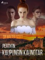 Perth'in kaupungin kaunotar - Sir Walter Scott