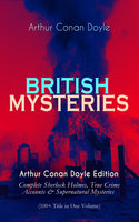 British Mysteries - Arthur Conan Doyle Edition - Arthur Conan Doyle