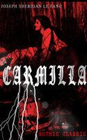 Carmilla (Gothic Classic) - Joseph Sheridan Le Fanu