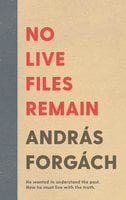 No Live Files Remain - András Forgách