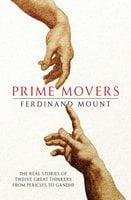 Prime Movers - Ferdinand Mount