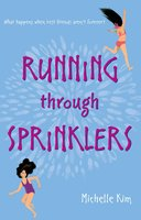 Running through Sprinklers - Michelle Kim