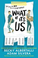 What If It's Us - Becky Albertalli, Adam Silvera