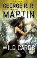 Wild Cards 2 - Aces High - Redigeret af George R. R. Martin