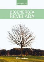 Bioenergía revelada - Eric Barone