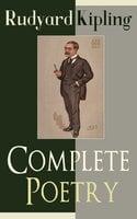 Complete Poetry of Rudyard Kipling - Rudyard Kipling