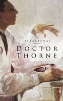 Doctor Thorne - Anthony Trollope