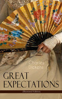 Great Expectations (Illustrated Edition) - Charles Dickens