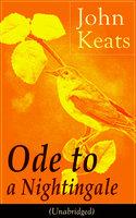 John Keats: Ode To A Nightingale - John Keats