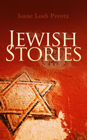 Jewish Stories - Isaac Loeb Peretz