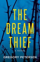 The Dream Thief - Gregory Petersen